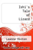 cover of Ishi`s Tale of Lizard