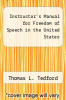cover of Instructor`s Manual for Freedom of Speech in the United States (7th edition)