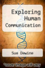 cover of Exploring Human Communication (1st edition)