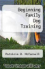 cover of Beginning Family Dog Training