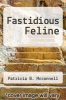 cover of Fastidious Feline