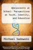 cover of Adolescents at School : Perspectives on Youth, Identity, and Education (2nd edition)