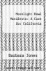 cover of Moonlight Bowl Manifesto: A Cure for California