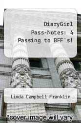 Cover of DiaryGirl Pass-Notes: 4 Passing to BFF