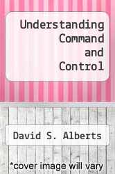 Cover of Understanding Command and Control EDITIONDESC (ISBN 978-1893723177)