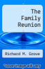 cover of The Family Reunion (3rd edition)