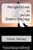 cover of Perspectives in Avian Endocrinology (1st edition)