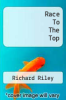 cover of Race To The Top