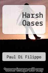Harsh Oases by Paul Di Filippo - ISBN 9781905834341
