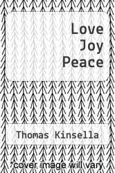 Cover of Love Joy Peace EDITIONDESC (ISBN 978-1906614508)