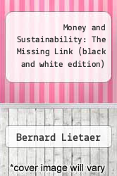Cover of Money and Sustainability: The Missing Link (black and white edition) EDITIONDESC (ISBN 978-1908009777)