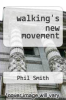 cover of walking`s new movement