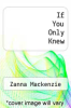 cover of If You Only Knew