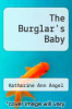 cover of The Burglar`s Baby