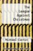 cover of The League Against Christmas