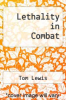 cover of Lethality in Combat