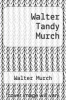 cover of Walter Tandy Murch