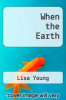 cover of When the Earth