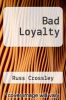 cover of Bad Loyalty
