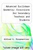 cover of Advanced Euclidean Geometry: Excursions for Secondary Teachers and Students (1st edition)