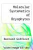 cover of Molecular Systematics of Bryophytes
