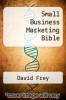 cover of Small Business Marketing Bible