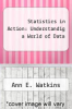 cover of Statistics in Action: Understandig a World of Data (1st edition)