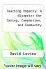 cover of Teaching Empathy: A Blueprint for Caring, Compassion, and Community