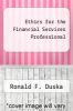 cover of Ethics for the Financial Services Professional (2nd edition)