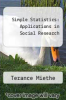 cover of Simple Statistics : Applications in Social Research