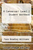 cover of A Conversar! Level 2 Student Workbook
