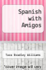 cover of Spanish with Amigos