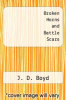 cover of Broken Horns and Battle Scars (2nd edition)