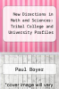 cover of New Directions in Math and Sciences: Tribal College and University Profiles