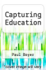 cover of Capturing Education