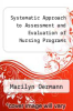 cover of A Systematic Approach to Assessment and Evaluation of Nursing Programs