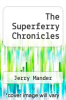 cover of The Superferry Chronicles