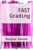 cover of FAST Grading (1st edition)