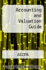 cover of Accounting and Valuation Guide (1st edition)