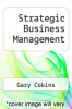 cover of Strategic Business Management (1st edition)