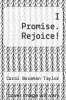 cover of I Promise. Rejoice!