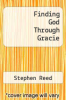 cover of Finding God Through Gracie