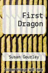 Cover of First Dragon  (ISBN 978-1939173539)