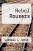 cover of Rebel Rousers