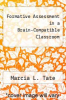 cover of Formative Assessment in a Brain-Compatible Classroom