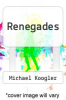 cover of Renegades