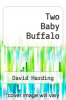 cover of Two Baby Buffalo