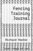 cover of Fencing Training Journal