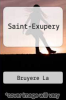 cover of Saint-Exupery