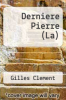 cover of Derniere Pierre (La)